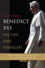Benedict XVI: His Life and Thought Cover Image