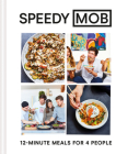 Speedy MOB: 12-Minute Meals for 4 People Cover Image