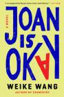 Joan Is Okay: A Novel Cover Image