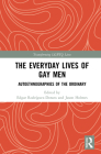 The Everyday Lives of Gay Men: Autoethnographies of the Ordinary Cover Image