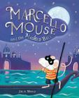 Marcello Mouse and the Masked Ball Cover Image
