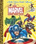 Nine Marvel Super Hero Tales (Marvel) Cover Image