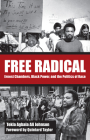 Free Radical: Ernest Chambers, Black Power, and the Politics of Race (Plains Histories) Cover Image