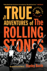 The True Adventures of the Rolling Stones Cover Image