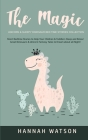 The Magic Unicorn & Sleepy Dinosaur - Bed Time Stories Collection: Short Bedtime Stories to Help Your Children & Toddlers Sleep and Relax! Great Dinos Cover Image