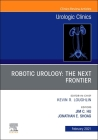 Robotic Urology: The Next Frontier, an Issue of Urologic Clinics, 48 (Clinics: Surgery #48) Cover Image