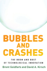 Bubbles and Crashes: The Boom and Bust of Technological Innovation Cover Image