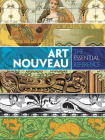Art Nouveau: The Essential Reference (Dover Pictorial Archive) Cover Image