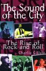 The Sound Of The City: The Rise Of Rock And Roll Cover Image