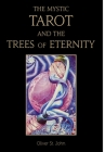 The Mystic Tarot and the Trees of Eternity Cover Image