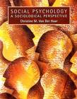 Social Psychology: A Sociological Perspective Cover Image