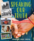 Speaking Our Truth: A Journey of Reconciliation Cover Image
