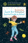 Junie B.'s Essential Survival Guide to School (Junie B. Jones) Cover Image