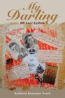 My Darling: 99 Love Letters Cover Image