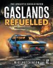 Gaslands: Refuelled: Post-Apocalyptic Vehicular Mayhem Cover Image