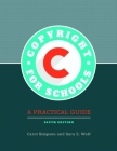 Copyright for Schools: A Practical Guide, 6th Edition Cover Image