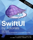 SwiftUI by Tutorials (First Edition): Declarative App Development on the Apple Ecosystem Cover Image