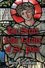 The Secret Love Letters of Saint Paul Cover Image