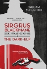 Sirgrus Blackmane Demihuman Gumshoe & The Dark-Elf Cover Image