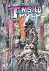 Twisted Pulp: An Out of the Blue Collection Cover Image
