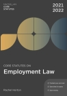 Core Statutes on Employment Law 2021-22 Cover Image