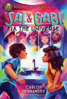 Sal and Gabi Fix the Universe (A Sal and Gabi Novel, Book 2) Cover Image