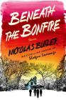 Beneath the Bonfire: Stories Cover Image