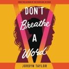 Don't Breathe a Word Lib/E Cover Image