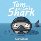 Tom and The Last Shark Cover Image
