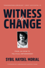 Witness to Change: From Jim Crow to Political Empowerment Cover Image