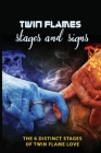 Twin Flames Stages and Signs: the 6 Distinct Stages of Twin Flame Love: Twin Flame Awakening Cover Image