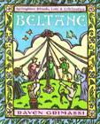 Beltane: Springtime Rituals, Lore & Celebration Cover Image