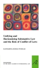 Unifying and Harmonising Substantive Law and the Role of Conflict of Laws (Pocket Books of the Hague Academy of International Law / Les #7) Cover Image