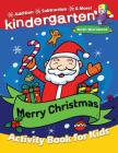Merry Christmas Kindergarten Math Workbook: Activity Book for Toddlers & Kids Cover Image