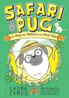 Safari Pug (The Adventures of Pug) Cover Image