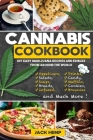 Cannabis Cookbook: DIY Easy Marijuana Recipes and Edibles from Around the World Cover Image