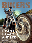 Bikers. Legend, Legacy and Life (Two Finger Salute) Cover Image
