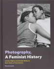 Photography, A Feminist History Cover Image