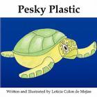 Pesky Plastic Cover Image