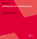 30:70: Architecture as a Balancing ACT Cover Image