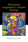 Postcolonial Imagination & Feminist Theology Cover Image