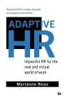 Adaptive HR: Impactful HR for the New and Virtual World of Work Cover Image