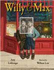 Willy and Max: A Holocaust Story Cover Image