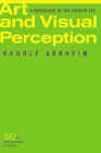Art and Visual Perception, Second Edition: A Psychology of the Creative Eye Cover Image