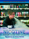 Nicotine Advertising and Sales: Big Business for Young Clientele Cover Image