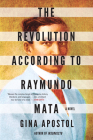 The Revolution According to Raymundo Mata Cover Image