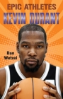 Epic Athletes: Kevin Durant Cover Image