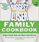 Biggest Loser Family Cookbook: Budget-Friendly Meals Your Whole Family Will Love Cover Image