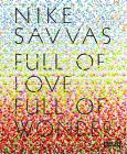 Nike Savvas: Full of Love Full of Wonder Cover Image
