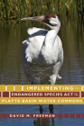 Implementing the Endangered Species Act on the Platte Basin Water Commons Cover Image